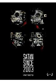 Satan Since 2003 Poster