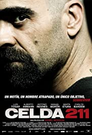 Celda 211 (2009) Poster - Movie Forum, Cast, Reviews
