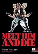 Meet Him and Die(1976)