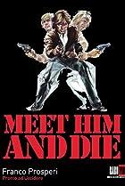 Image of Meet Him and Die