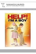 Image of Help, I'm a Boy!
