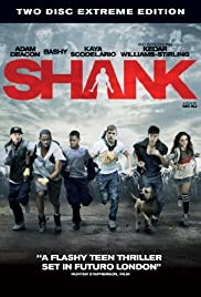 Shank (2010) Poster - Movie Forum, Cast, Reviews