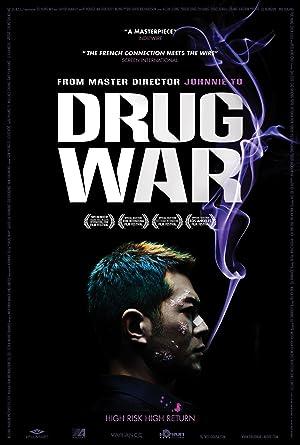 Drug War เกมล่า ลบเหลี่ยมเลว