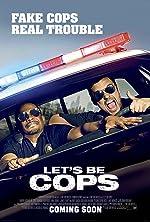Let s Be Cops(2014)
