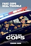 Let's Be Cops Puts on a Costume and Pretends to Be a Buddy-Cop Flick