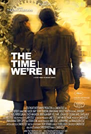 The Time We're In Poster