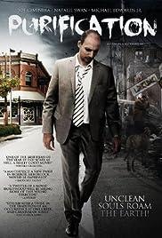 Purification(2012) Poster - Movie Forum, Cast, Reviews