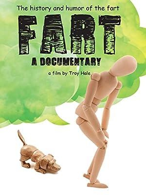 Fart A Documentary (2016)