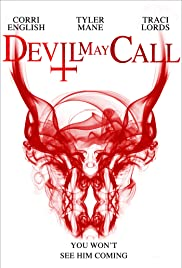 Devil May Call (2013) Poster - Movie Forum, Cast, Reviews