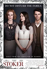 Stoker (2013) Poster - Movie Forum, Cast, Reviews