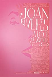 Joan Rivers: A Piece of Work (2010) Poster - Movie Forum, Cast, Reviews