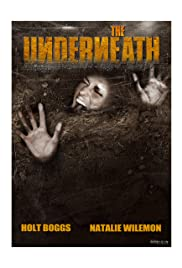 The Underneath (2013) Poster - Movie Forum, Cast, Reviews