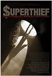 Superthief: Inside America's Biggest Bank Score Poster
