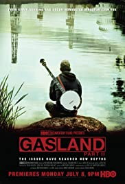Gasland Part II (2013) Poster - Movie Forum, Cast, Reviews