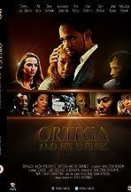 Ortega and His Enemies