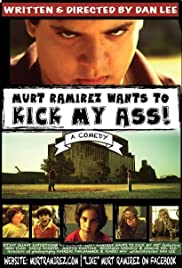 Murt Ramirez Wants to Kick My Ass Poster