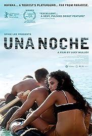 Una noche(2012) Poster - Movie Forum, Cast, Reviews