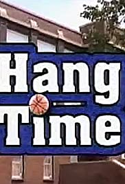 Hang Time Poster - TV Show Forum, Cast, Reviews