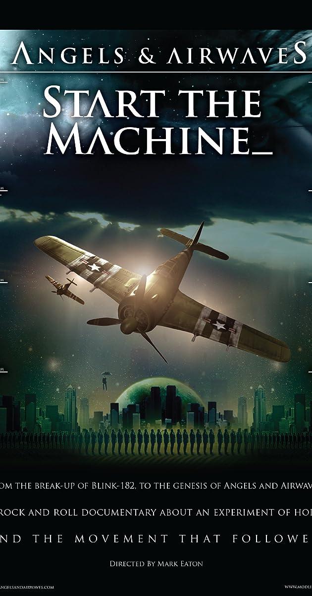 angels airwaves start the machine 2008 imdb