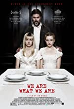 We Are What We Are(2013)