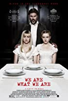We Are What We Are (2013) Poster