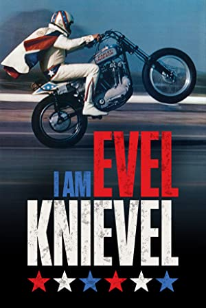 I Am Evel Knievel (2014) Download on Vidmate