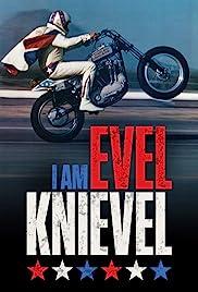 I Am Evel Knievel(2014) Poster - Movie Forum, Cast, Reviews