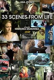 33 sceny z zycia Poster