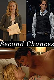 Second Chances (2010) Poster - Movie Forum, Cast, Reviews