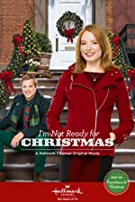 I m Not Ready for Christmas(2015)