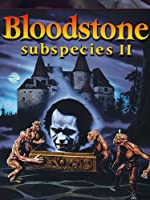 Bloodstone Subspecies II(1993)