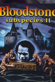 Bloodstone: Subspecies II (1993) Poster - Movie Forum, Cast, Reviews