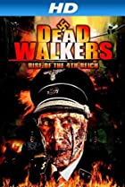 Image of Dead Walkers: Rise of the 4th Reich