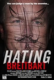Hating Breitbart (2012) Poster - Movie Forum, Cast, Reviews