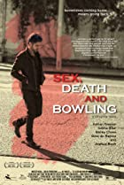 Image of Sex, Death and Bowling