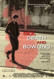 Sex, Death and Bowling 2015 Poster