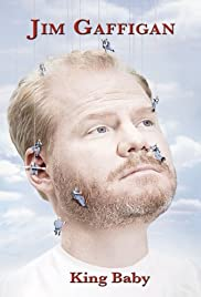 Jim Gaffigan: King Baby (2009) Poster - TV Show Forum, Cast, Reviews