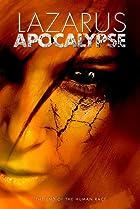 Lazarus: Apocalypse (2014) Poster