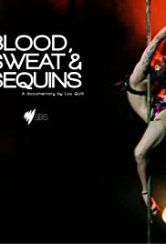 Blood, Sweat & Sequins Poster