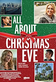 All About Christmas Eve (2012) Poster - Movie Forum, Cast, Reviews