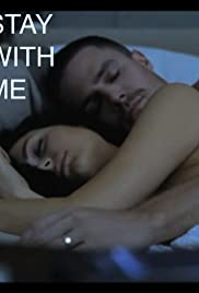 Stay with Me (2011) Poster - Movie Forum, Cast, Reviews