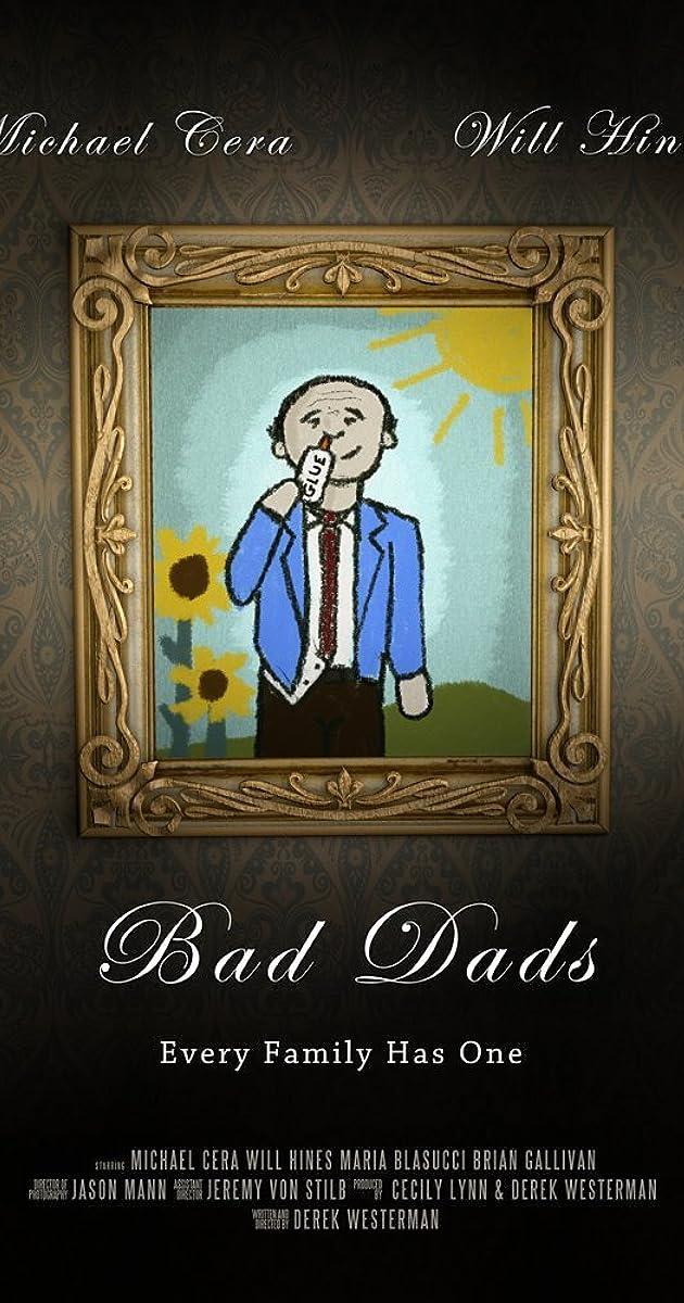 Bad Dads (2017)