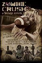Image of Zombie Crush: A Teenage Zomedy