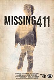 Missing 411 (2016) Poster - Movie Forum, Cast, Reviews