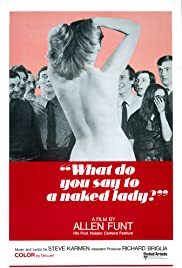What Do You Say to a Naked Lady? Poster