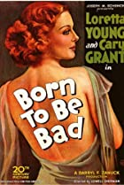 Image of Born to Be Bad