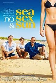 Sea, No Sex & Sun Poster