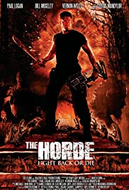 The Horde (2016) Poster - Movie Forum, Cast, Reviews