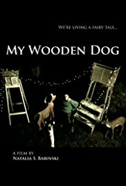 My Wooden Dog Poster