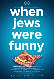 When Jews Were Funny (2013) Poster - Movie Forum, Cast, Reviews